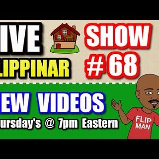 Live Show #68 | Flipping Houses Flippinar: House Flipping With No Cash or Credit 08-23-18