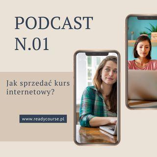 #1: Jak sprzedać kurs internetowy i dlaczego wybór tylko jednej metody nie wystarczy?