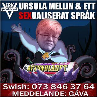 URSULA MELLIN & ETT SEXUALISERAT SPRÅK