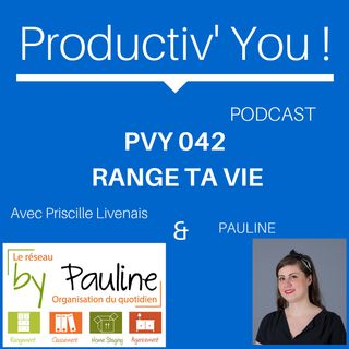 PVY EP042 PAULINE Range Ta Vie