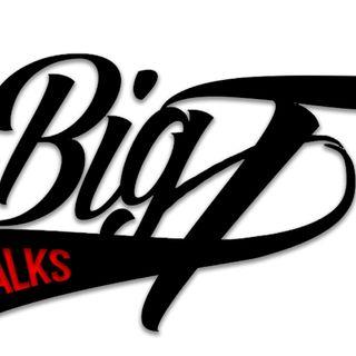 Big T Talks Podcast Episode 1