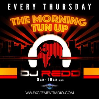 TUN UP THURSDAYS MORNING MIX WITH DJ REDD #4