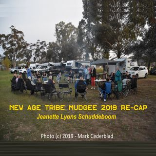 New Age Tribe - Mudgee 2019 Re-cap-Jeanette Schuddeboom