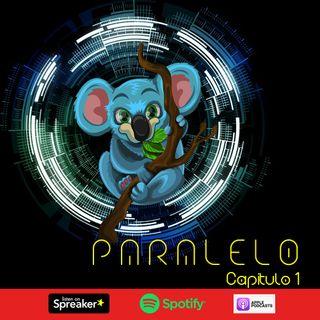 Paralelo - Capítulo 1