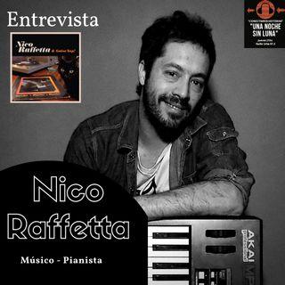 Escucha PODCAST ENTREVISTA con NICO RAFFETTA en UNA NOCHE SIN LUNA RADIO URBE