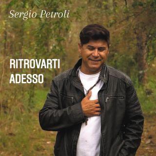 Sergio Petroli - Ritrovarti adesso