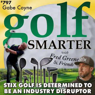 Stix Golf Clubs are Determined to be an Industry Disruptor with CEO Gabe Coyne