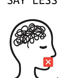 "Monday Morning Thought : ""Say Less"""