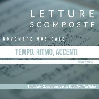 Novembre Musicale: Tempo, ritmo, accenti (quinta puntata)