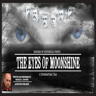 The Eyes of Moonshine