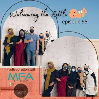 Episode 95: Welcoming The Little Ones