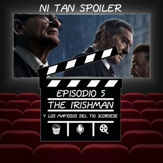 Episodio 5 - The Irishman