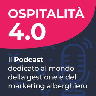Ep.79 - Hotel Marketing con Danilo Pontone