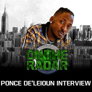 Ponce De'leioun Breaks Down Collabing With Iman Shumpert, Tyron Woodley, + What's Next For Him