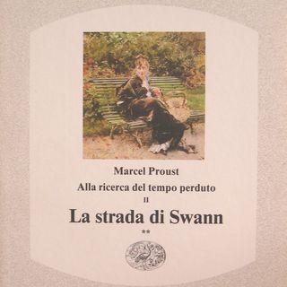 Gli amori finiti, La strada di Swan di Marcel Proust