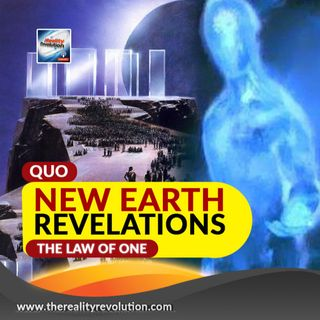 Quo - Mindblowing New Earth Revelations (The Law Of One)