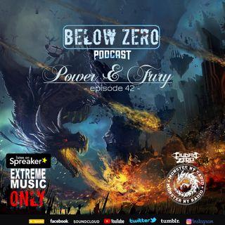 BELOW ZERO - POWER & FURY