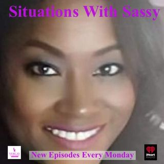 Situations With Sassy (ep 2102) 50 Year Suddenly Single