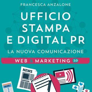 Il web per l'ufficio stampa: incontro con Francesca Anzalone