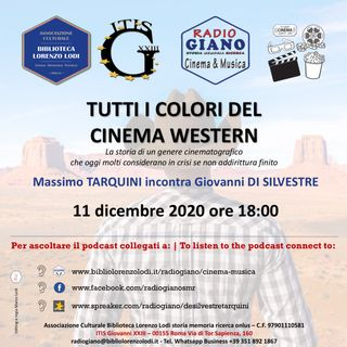 TUTTI I COLORI DEL CINEMA WESTERN | Massimo Tarquini dialoga con  Giovanni Di Silvestre