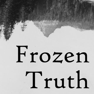 Frozen Truth