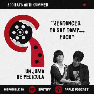 Jumo de Película #01 - 500 Days With Summer