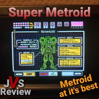 Episode 109 - Super Metroid Review (Spoilers)