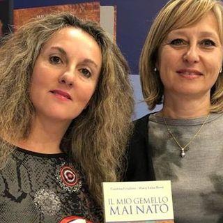 INCONTRIAMO IL NOSTRO GEMELLO con CATERINA CIVALLERO E MARIA LUISA ROSSI