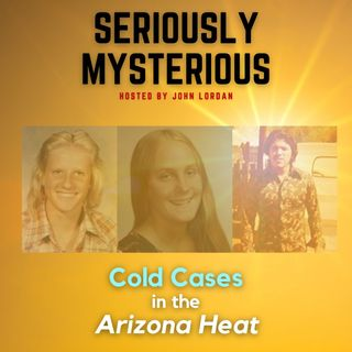 Cold Cases in the Arizona Heat