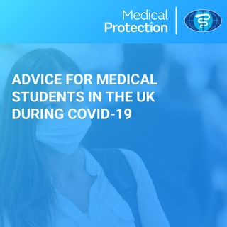 [UK] Advice for Medical Students during COVID-19