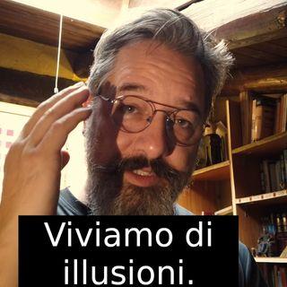 Viviamo di illusioni. s2e8