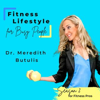 Fitness Lifestyle for Busy People Season 2 Welcome