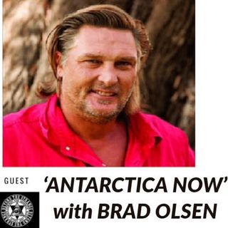 'Antarctica NOW'! w/ Author & Researcher: Brad Olsen 3-31-19