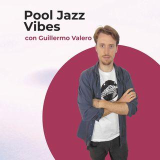 Pool Jazz Vibes #70 – Especial fin de temporada