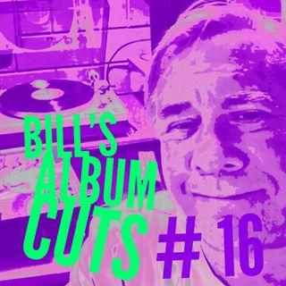 Bill's Album Cuts # 16