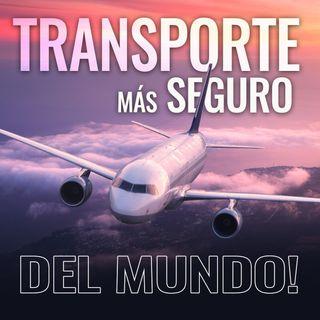 Avión, el transporte más seguro del mundo