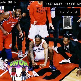 EP 36: The Shot Heard Around The World