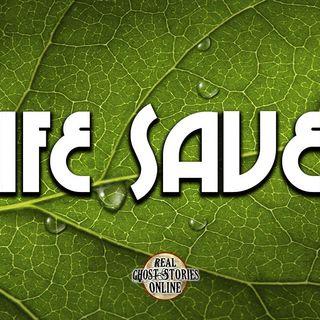 Life Saved | Haunted, Paranormal, Supernatural