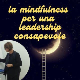 Tintarella di Leader | La Mindfulness per una Leadership Consapevole - Rosella Egione