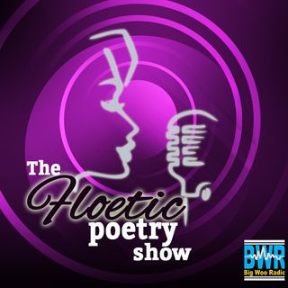 Ep. 195: Floetic Poetry Show/ Happy Valentines Day