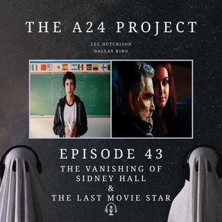 43 - The Vanishing of Sidney Hall & The Last Movie Star