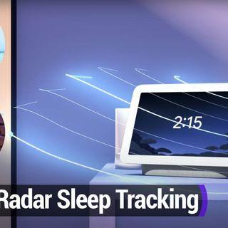 Smart Tech Today 87: Radar Sleep Tracking