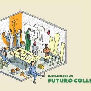Immaginare un futuro colleKtivo