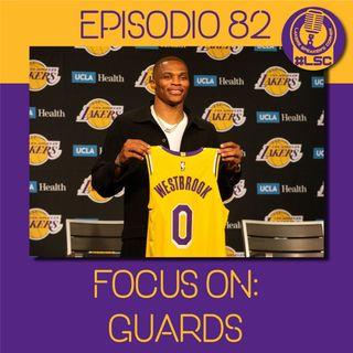 LSC 082 - Focus on: Guards