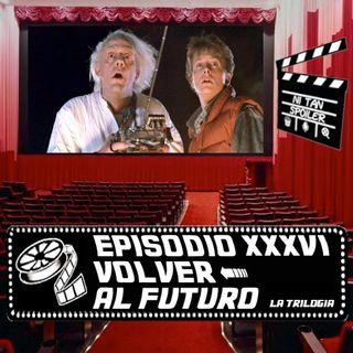 Episodio 36 - Volver al Futuro La Trilogía
