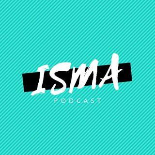 The Isma Podcast Show.1