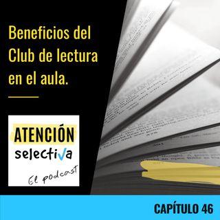 CAPÍTULO 46 - Beneficios del Club de Lectura en el aula