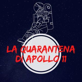 La quarantena di Apollo 11