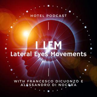 Lem ( Lateral Eyes Movements )