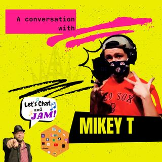 A Conversation With Mikey T